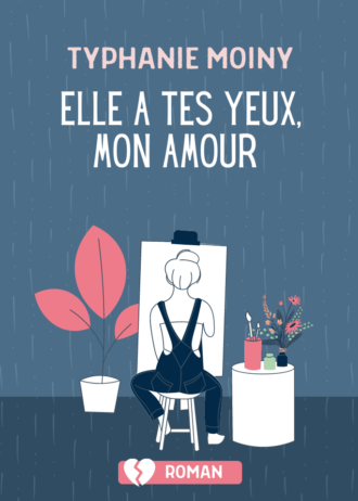 COUV Elle a tes yeux mon amour Typhanie Moiny
